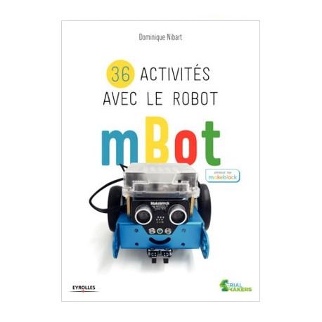 Ouvrage 36 activités avec le robot mBot