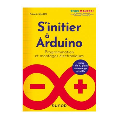 Ouvrage S'initier à Arduino - Programmation et montages électroniques